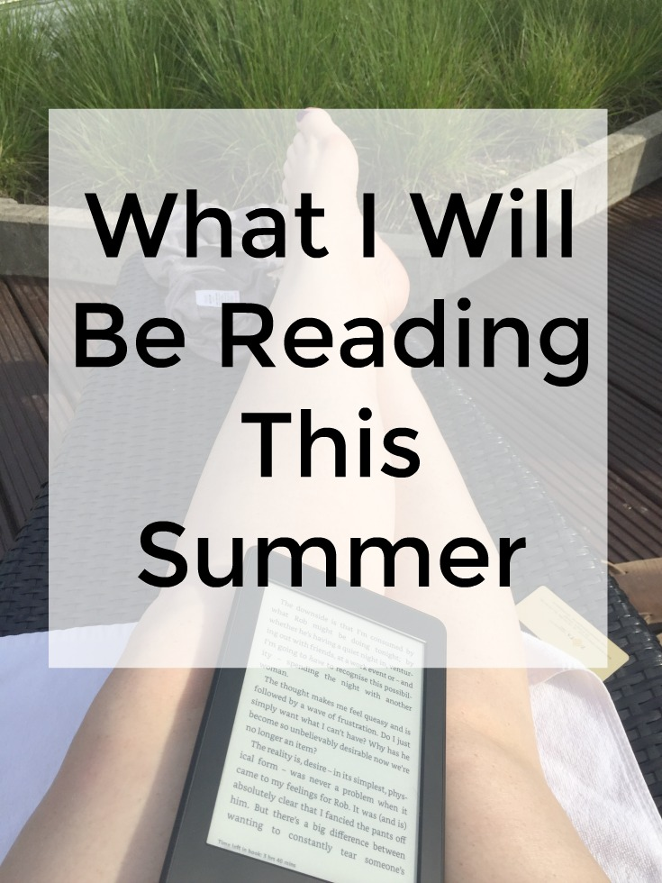 What I will be reading this summer